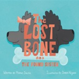 The Lost Bone: And the Found Sister