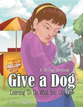 Give a Dog: Learning to Do What You Can Do!