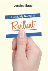 Hello, My Name Is Resilient