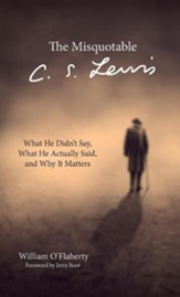 The Misquotable C.S. Lewis
