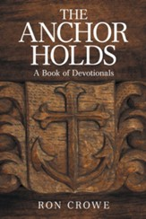 The Anchor Holds: A Book of Devotionals