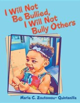 I Will Not Be Bullied, I Will Not Bully Others