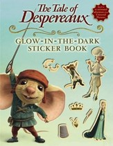 The Tale of Despereaux  Glow-In-The-Dark Sticker Book [With Stickers]