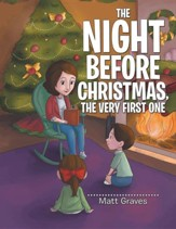 The Night Before Christmas, the Very First One