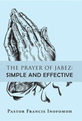 The Prayer of Jabez: Simple and Effective