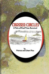 Crossed Circles: A Tale of End Time Survival