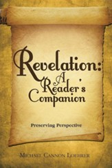 Revelation: A Reader's Companion: Preserving Perspective