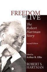 Freedom to Live: The Robert Hartman Story, Edition 0002