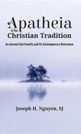 Apatheia in the Christian Tradition