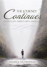 The Journey Continues: Finding Joy Amidst Life's Struggles