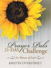 Prayer Pals 21-Day Challenge: For Women of Faith