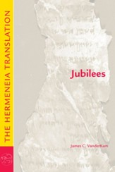 Jubilees: The Hermeneia Translation