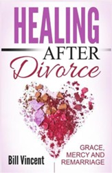 Healing After Divorce: Grace, Mercy, and Remarriage