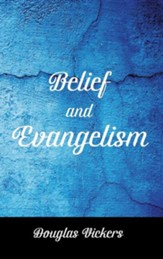 Belief and Evangelism