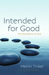 Intended for Good: The Providence of God