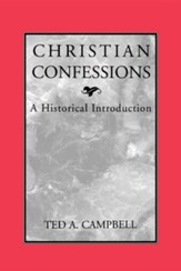 Christian Confessions: A Historical Introduction