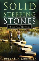 Solid Stepping Stones for the Christian's Journey