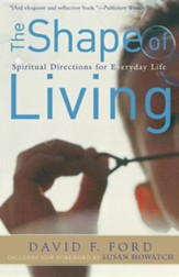 The Shape of Living, Second Edition