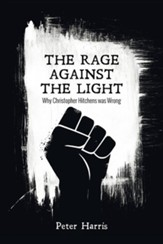 The Rage Against the Light