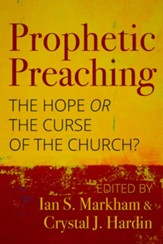 Prophetic Preaching: The Hope or the Curse of the Church?