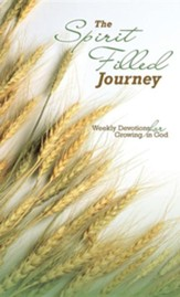 The Spirit Filled Journey: Weekly Devotions for Growing in God, Edition 3, Cloth