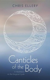 Canticles of the Body