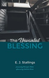 The Unwanted Blessing