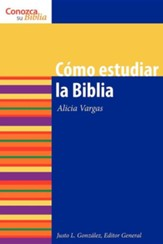 Como estudiar la Biblia, How to Study the Bible