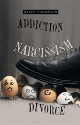 Addiction Narcissism Divorce