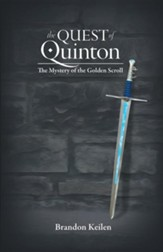 The Quest of Quinton: The Mystery of the Golden Scroll