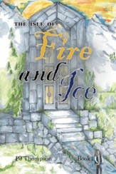 The Isle of Fire and Ice: Book 1