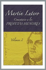Comentario a los profetas menores Vol. 2, Commentary to the Minor Prophets Volume 2