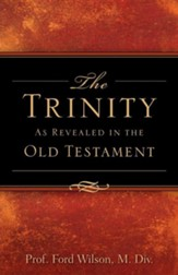 The Trinity as Revealed in the Old Testament