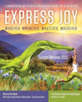 Express Joy: Whoever, Whenever, Whatever, Wherever