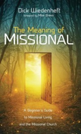 The Meaning of Missional