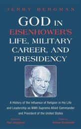 God in Eisenhower's Life, Military  Career, and Presidency
