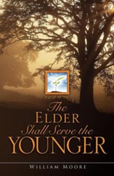 The Elder Shall Serve the Younger