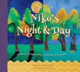 Niko's Night & Day: A Story of Opposites in God's Creation