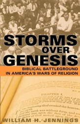 Storms over Genesis: Biblical Battleground in America's Wars of Religion