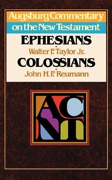 Ephesians & Colossians: Augsburg Commentary on the New Testament