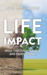 Life Impact: Walk Through 1St and 2Nd Corinthians