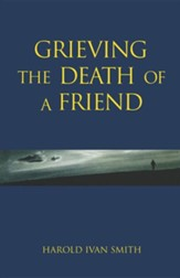Grieving the Death of a Friend-