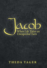 Jacob: When Life Takes an Unexpected Turn