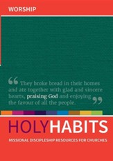 Holy Habits: Worship
