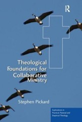 Theological Foundations for Collaboratve