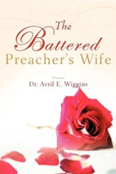 The Battered Preacher's Wife