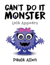 Can't Do It Monster: Lola Appears