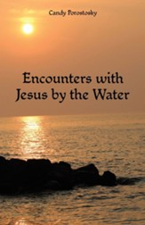 Encounters with Jesus by the Water