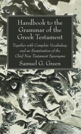 Handbook to the Grammar of the Greek Testament