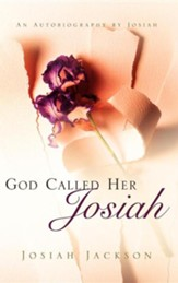 God Called Her Josiah
